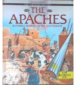 The Apaches and Pueblo...