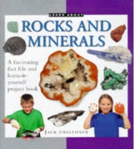 Rocks and Minerals (Learn...