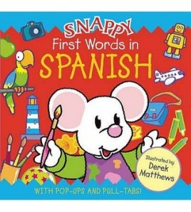 Snappy First Words in Spanish