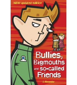 Bullies, Bigmouths and...
