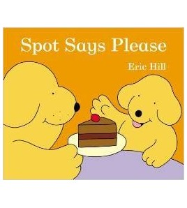 Spot Says Please (uk Edition)