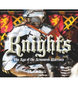 Knights: The Age of the...