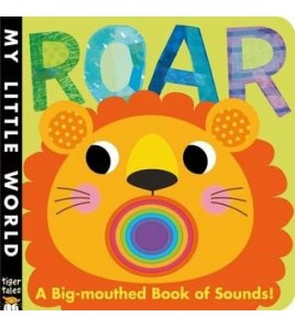 Roar: A Big-Mouthed Book of...