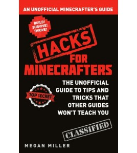 Hacks for Minecrafters:...