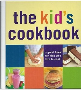 The Kid's Cookbook (Cookery)