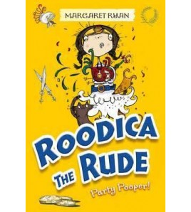 Roodica the Rude Party Pooper!