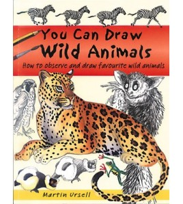 You Can Draw Wild Animals:...