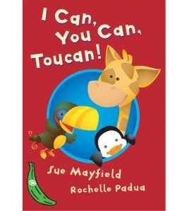 I Can, You Can, Toucan!