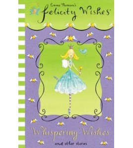Whispering Wishes (Felicity...