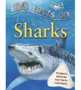 100 Facts On Sharks (100...
