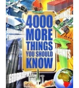 4000 More Things You Should...