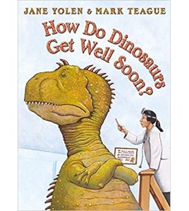 How Do Dinosaurs Get Well...