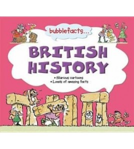 bubblefacts... British History