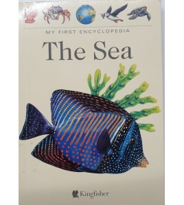 MY FIRST ENCYCLOPEDIA THE SEA