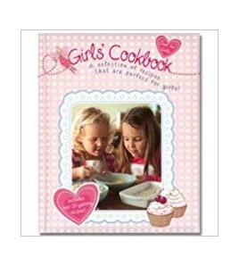 Girls' Cookbook: A...