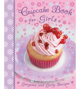 Cupcake Book for Girls:...