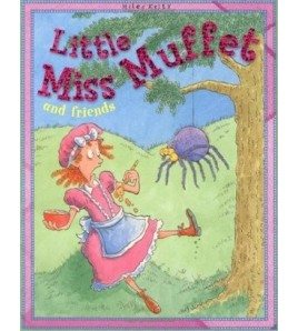 Little Miss Muffet and Friends