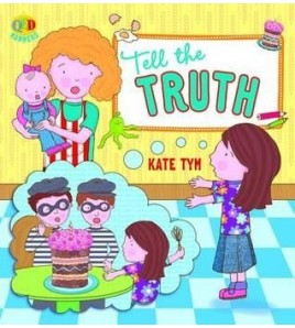 Tell the Truth. Kate Tym