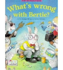 What's Wrong with Bertie ?