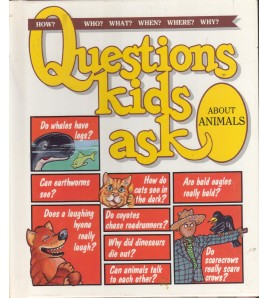 Questions Kids Ask About...
