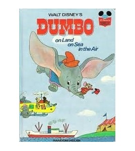 Dumbo on Land, on Sea, in...